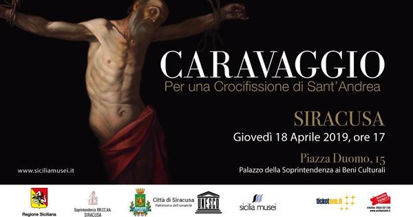 CULTURA - A Siracusa in mostra il Sant'Andrea di Caravaggio