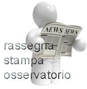 Rassegna stampa dell'Osservatorio