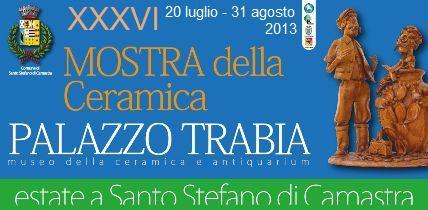 Santo Stefano Camastra: XXXVI Mostra della Ceramica dal 20 luglio al 31 agosto 2013