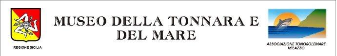 Milazzo: nuova sede del Museo della Tonnara e del Mare
