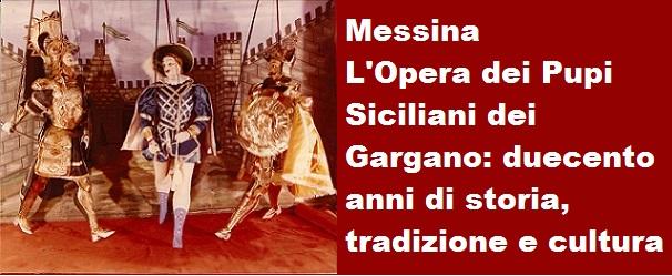 Messina: l'Opera dei Pupi Siciliani della famiglia Gargano