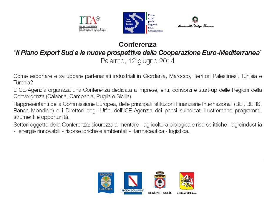 Il Piano Export Sud e le nuove prospettive della Cooperazione Euro-Mediterranea