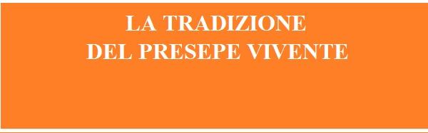 La tradizione del PRESEPE VIVENTE