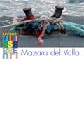 Approdi di Ulisse: Mazara del Vallo