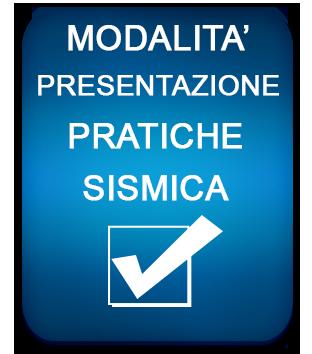 Nuove Disposizioni Procedure Sismica e Informazioni relative