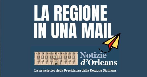 UFFICIO STAMPA - Notizie d'Orleans, online la newsletter della Regione